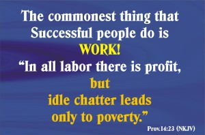 In all labour there is profit